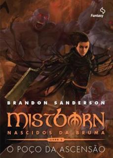 Mistborn II – Nascidos da Bruma – O Poço da Ascensão