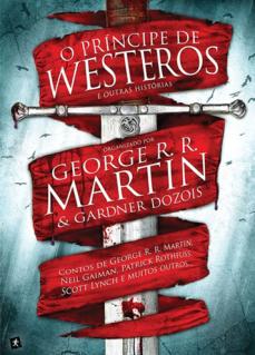 O príncipe de Westeros e outras histórias (com outros tradutores)